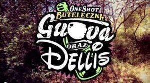 Guova ✖ Dellis – Buteleczka – Teledysk