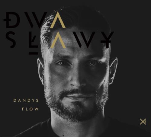 Recenzja – Dwa Sławy – Dandys flow