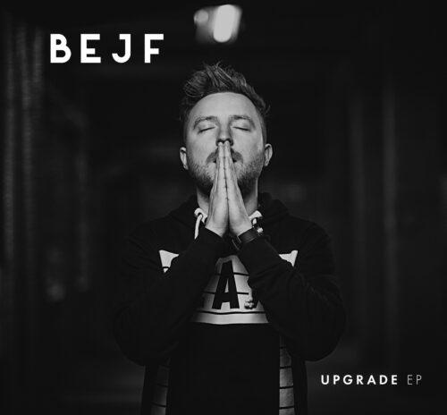 PREMIERA płyty Bejfa – Upgrade EP