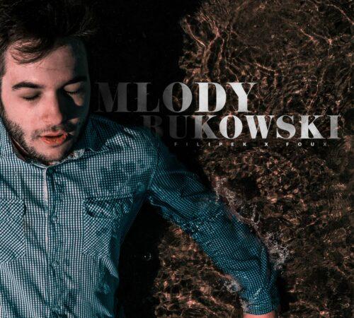 """Filipek x Foux – """"Młody Bukowski"""". Klip i start preorderu"""