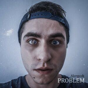 Alergeek – Problem – informacje o płycie