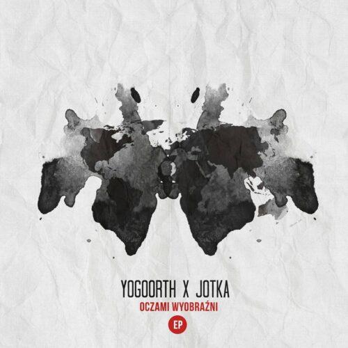 Oczami Wyobraźni EP od Yogoorth x Jotka
