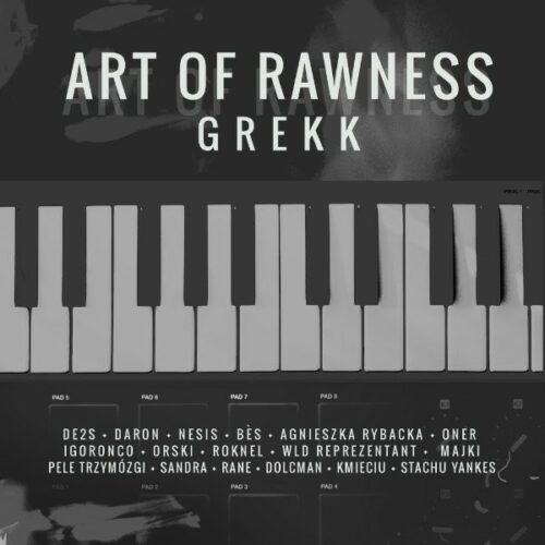 """Promomix producenckiej płyty Grekka – """"Art of Rawness"""""""