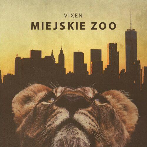 """""""Miejskie zoo"""" – ostatnia zapowiedź nowego albumu Vixena"""