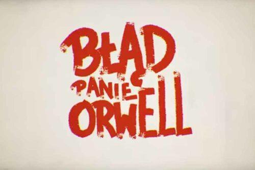 Błąd, Panie Orwell… Kolejny singiel płyty Żyjoków